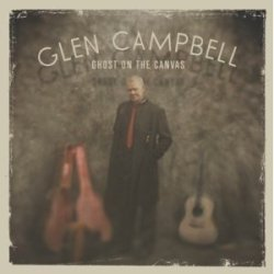 Glen Campbell Ghost on the Canvas album cover
